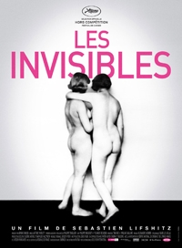 LES INVISIBLES Wednesday, April 10 – 8:40pm