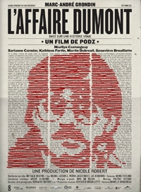 L'AFFAIRE DUMONT Tuesday, April 9 – 6:00pm